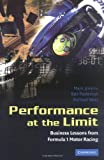 Mark Jenkins Performance at the Limit: Business Lessons from Formula 1 Motor Racing