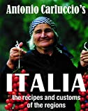 Antonio Carluccio's Italia: The recipes and customs of the regions