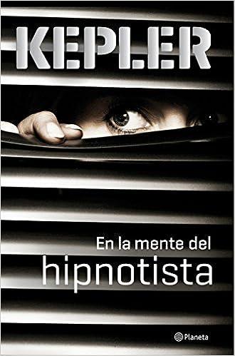 http://www.amazon.es/mente-del-hipnotista-Planeta-Internacional/dp/8408149105/ref=sr_1_1?s=books&ie=UTF8&qid=1447429540&sr=1-1&keywords=en+la+mente+del+hipnotista
