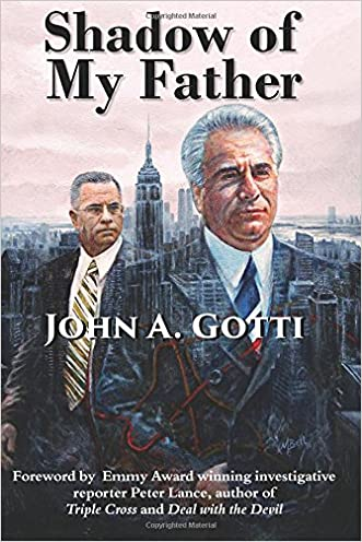 Shadow of My Father written by John A. Gotti