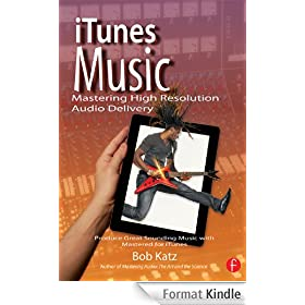 iTunes Music: Produce Great Sounding Music with Mastered for iTunes