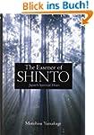 The Essence of Shinto: Japan's Spirit...