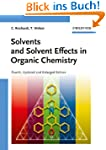 Solvents and Solvent Effects in Organ...