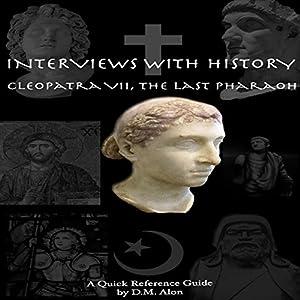 Cleopatra VII, The Last Pharaoh Audiobook