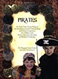 img - for Pirates: An Early-Years Group Program for Developing Social Understanding and Social Competence for Children with Autism Spectrum Disorders and Related Challenges book / textbook / text book