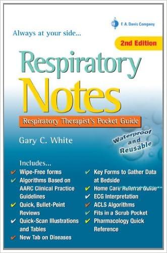 Respiratory Notes: Respiratory Therapist's Pocket Guide (Davis's Notes)