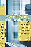 Romans (Wiersbe Bible Study Series)