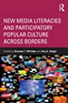 New Media Literacies and Participator...