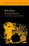 img - for Becerro de Oro (Spanish Edition) book / textbook / text book