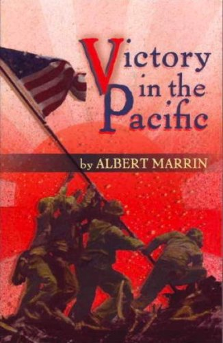 Victory in the Pacific, Albert Marrin