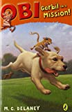img - for Obi: Gerbil on a Mission (Obi, Gerbil on the Loose) book / textbook / text book