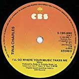 Tina Charles I'll Go Where Your Music Takes Me / Stop What You're Doing To Me [7