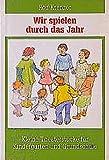 Image de Wir spielen durch das Jahr: Kleine Theaterstücke für Kindergarten und Grundschule