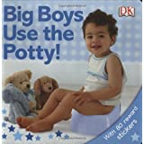 Big Boys Use the Potty!by DK Publishing
