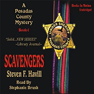 Scavengers: Posadas County Mysteries #1 | [Steven F. Havill]