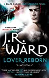 Lover Reborn: Number 10 in series (Black Dagger Brotherhood)