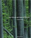 echange, troc Robert Bourdu - Ces arbres qui font la France