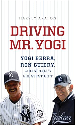 Driving Mr. Yogi: Yogi Berra, Ron Guidry, and Baseball's Greatest Gifts (Thorndike Press Large Print Popular and Narrative Nonfiction Series)