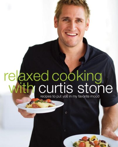 Curtis Stone - Relaxed Cooking with Curtis Stone
