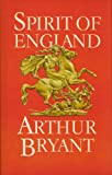 Spirit of England (0002170841) by Bryant, Arthur