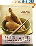 Ancient Wisdom, Modern Kitchen