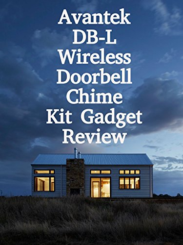 Review: Avantek DB-L Wireless Doorbell Chime Kit Gadget Review on Amazon Prime Video UK