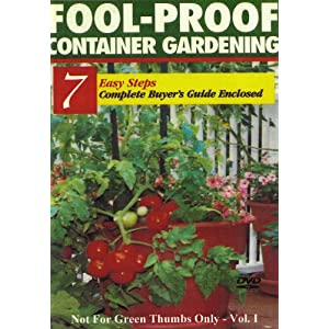 Fool Proof Container Gardening
