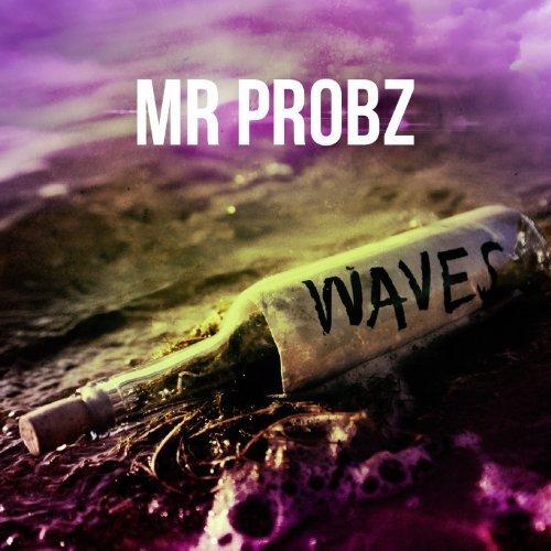 Mr. Probz - Waves (Robin Schulz Radio Edit) - Single - Zortam Music