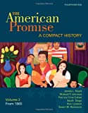 img - for The American Promise: A Compact History, Volume II: From 1865 book / textbook / text book