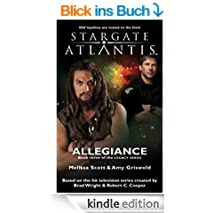 STARGATE ATLANTIS: Allegiance(Book three in the Legacy series)