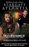 img - for Stargate Atlantis: Allegiance (Stargate Atlantis Legacy Book 3) (Stargate Atlantis Legacy) book / textbook / text book