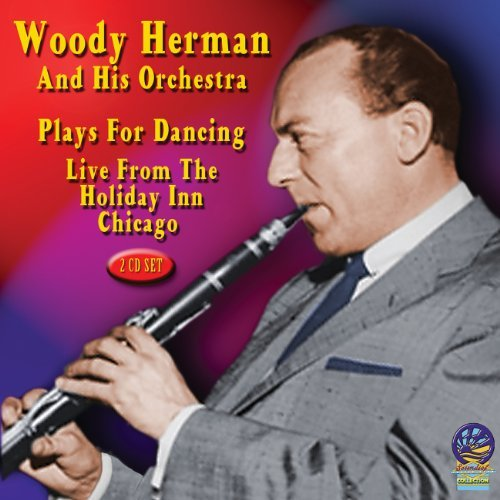 plays-for-dancing-holiday-inn-chicago-2cd-by-woody-herman