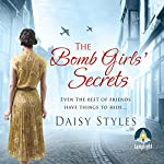 The Bomb Girls' Secrets | Daisy Styles