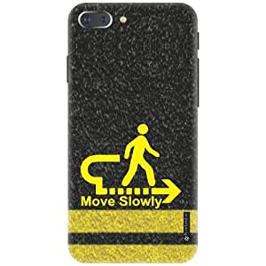 Printland Designer Back Cover for Aplle iPhone 7 Plus - Move Slowly Cases Cover