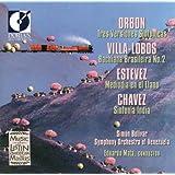 Orbon, J.: 3 Versiones Sinfonicas / Villa-Lobos, H.: Bachianas Brasileiras No. 2 / Estevez, A.: Mediodia En El...