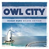 Owl City Ocean Eyes [Deluxe Edition] Extra tracks Edition by Owl City (2010) Audio CD