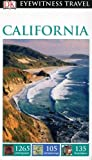 DK Eyewitness Travel Guide: California (Eyewitness Travel Guides)