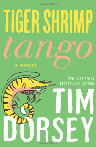 Tiger Shrimp Tango: A Novel (Serge Storms) by Tim Dorsey, Mr. Media Interviews