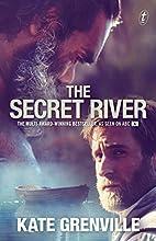 The Secret River (Historical Trilogy)
