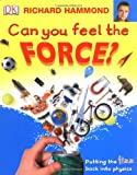Can You Feel the Force?: Putting the fizz back into physics