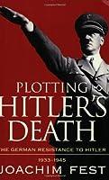Plotting Hitler's Death