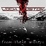 From These Waters by Loch Vostok (2015-03-31)