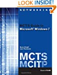 MCTS Guide to Microsoft Windows 7 (Ex...