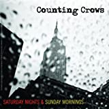 Saturday Nights & Sunday Morningsby Counting Crows