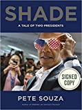 Shade {A Portrait in Presidential Contrasts} AUTOGRAPHED Hardcover SIGNED Pete Souza COA