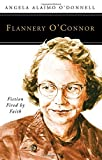 Image of Flannery O'Connor: Fiction Fired by Faith (People of God)