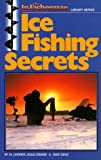 img - for Ice Fishing Secrets (In-Fisherman Library) book / textbook / text book