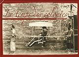 echange, troc Charles-Henri Favrod - Le temps des colonies