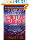 The Believer's Guide to Spiritual Warfare: Wising Up to Satan's Influence in Your World