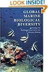 Global Marine Biological Diversity: A...